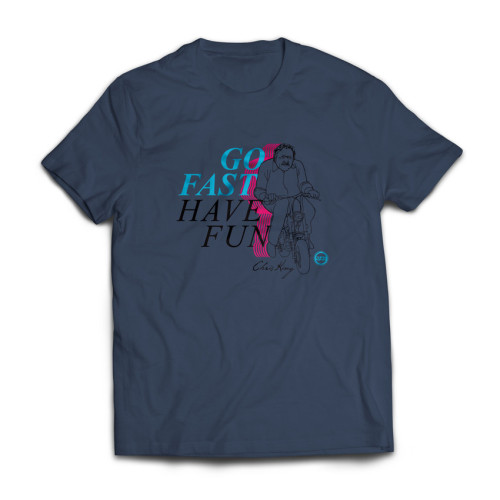Go Fast, Have Fun! T-shirt